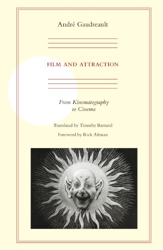 Film and Attraction: From Kinematography to Cinema: Gaudreault, Andre