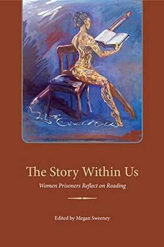 9780252078675: The Story Within Us: Women Prisoners Reflect on Reading