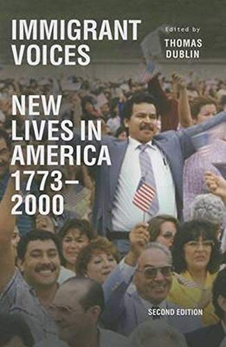 Immigrant Voices: New Lives in America, 1773-2000
