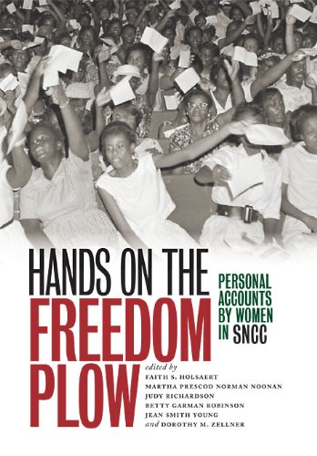 9780252078880: Hands on the Freedom Plow: Personal Accounts by Women in SNCC