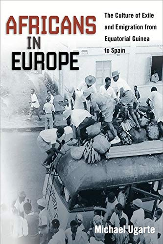 9780252079238: Africans in Europe: The Culture of Exile and Emigration from Equatorial Guinea to Spain (Studies of World Migrations)