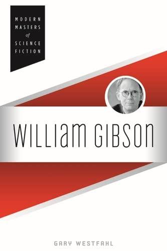 9780252079375: William Gibson