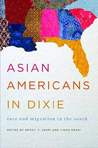 9780252079382: Asian Americans in Dixie: Race and Migration in the South (Asian American Experience)