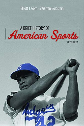 9780252079481: A Brief History of American Sports