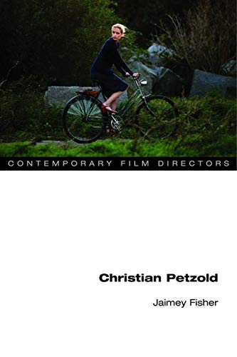 9780252079504: Christian Petzold (Contemporary Film Directors)