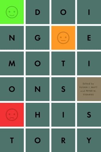 Doing Emotions History -: Matt, Susan J
