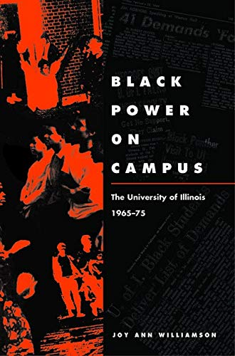 9780252079719: Black Power on Campus: The University of Illinois, 1965-75