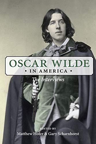 9780252079726: Oscar Wilde in America: The Interviews