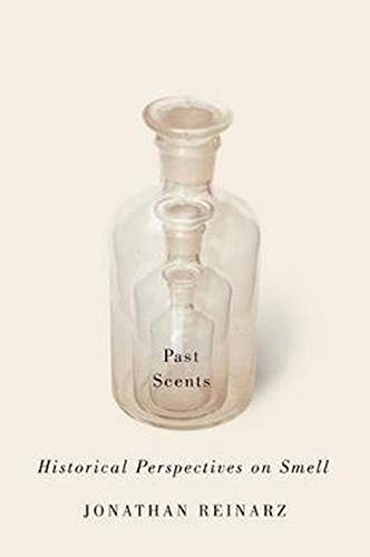 9780252079795: Past Scents: Historical Perspectives on Smell (Studies in Sensory History)