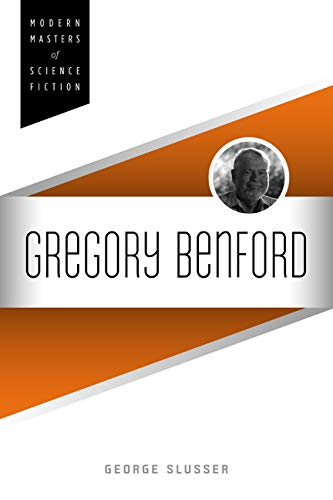 9780252079801: Gregory Benford (Modern Masters of Science Fiction)