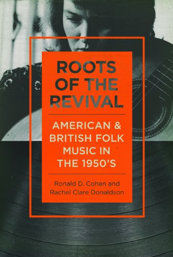 9780252080128: Roots of the Revival: American and British Folk Music in the 1950s (Music in American Life)