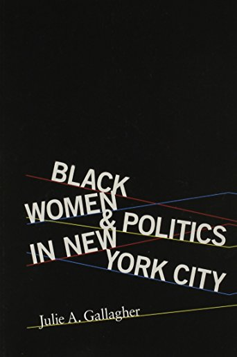 9780252080562: Black Women and Politics in New York City (Women in American History)