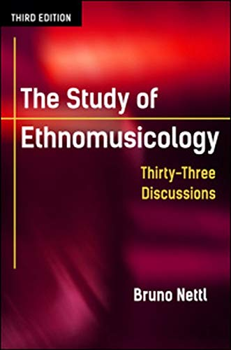 9780252080821: The Study of Ethnomusicology: Thirty-Three Discussions