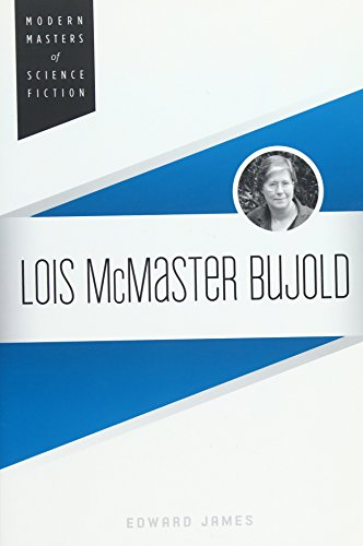Lois Mcmaster Bujold.