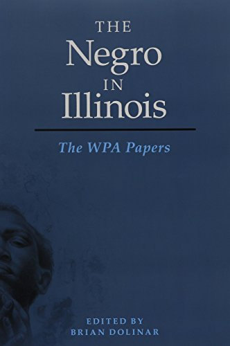 9780252080937: The Negro in Illinois: The WPA Papers (New Black Studies Series)