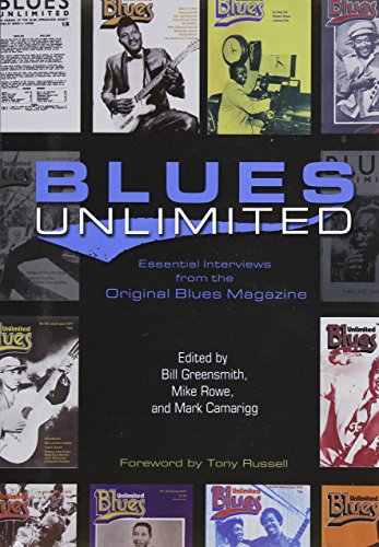9780252080999: Blues Unlimited: Essential Interviews from the Original Blues Magazine
