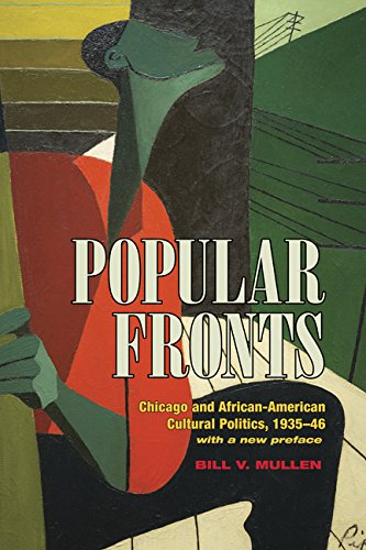 9780252081071: Popular Fronts: Chicago and African-American Cultural Politics, 1935-46