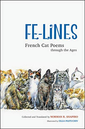 9780252081095: Fe-Lines: French Cat Poems through the Ages