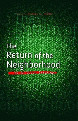 The Return of the Neighborhood as an Urban Strategy (Urban Agenda)