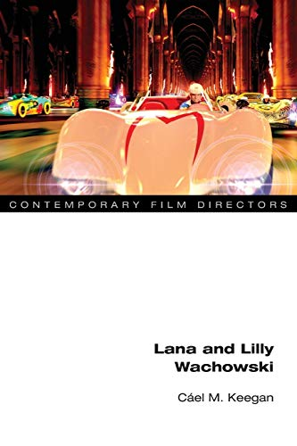9780252083839: Lana and Lilly Wachowski (Contemporary Film Directors)