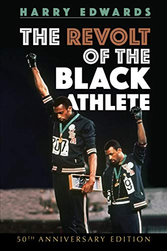 9780252084065: The Revolt of the Black Athlete: 50th Anniversary Edition (Sport and Society)