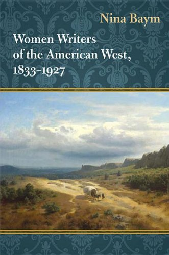 9780252093135: Women Writers of the American West, 1833-1927