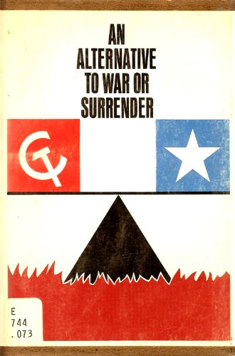 9780252723124: An Alternative to War or Surrender (Illini Books)