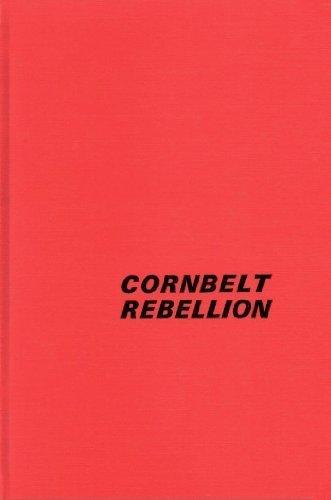 9780252723636: Cornbelt Rebellion: The Farmers' Holiday Association