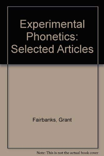 9780252724077: Experimental Phonetics: Selected Articles