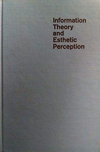 9780252724855: Information Theory and Esthetic Perception