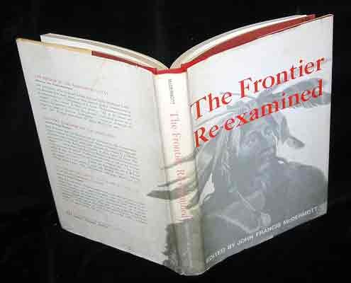 The Frontier Re-Examined: McDermott, John Francis