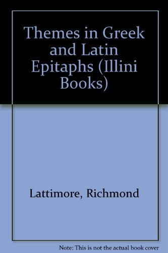 9780252726811: Themes in Greek and Latin Epitaphs (Illini Books) (English and Latin Edition)