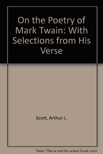 9780252727313: On the Poetry of Mark Twain: With Selections from His Verse