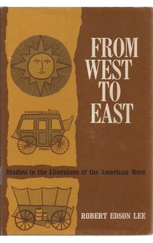 From West to East: Lee, Robert Edson