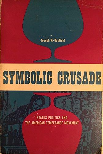 9780252745188: Symbolic Crusade