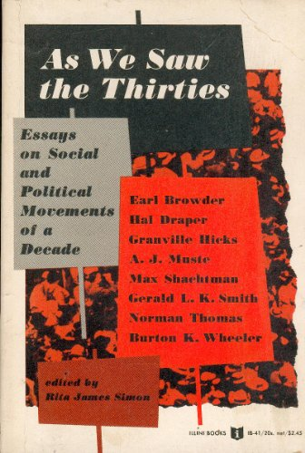 AS WE SAW THE THIRTIES: Essays on Social and Political Movements of a Decade by Earl Browder, Hal ...