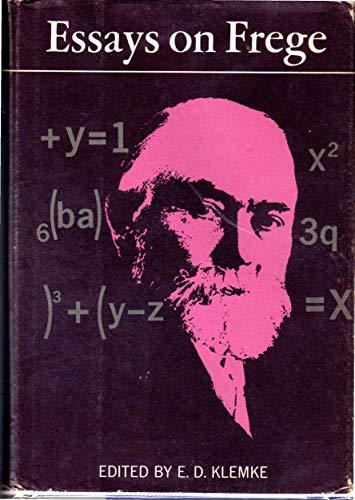 Essays on Frege: E. D Klemke
