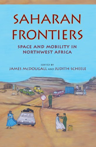 Saharan Frontiers: Space and Mobility in Northwest Africa (Hardback)