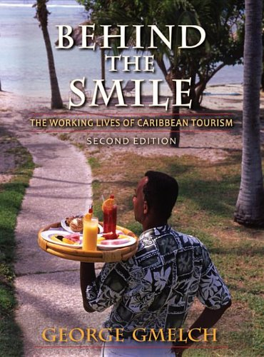 9780253001290: Behind the Smile, Second Edition: The Working Lives of Caribbean Tourism