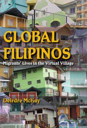 Global Filipinos (Hardcover): Deirdre McKay