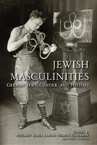 9780253002211: Jewish Masculinities: German Jews, Gender, and History