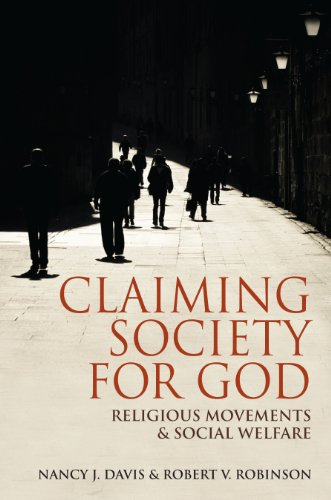 9780253002341: Claiming Society for God: Religious Movements and Social Welfare