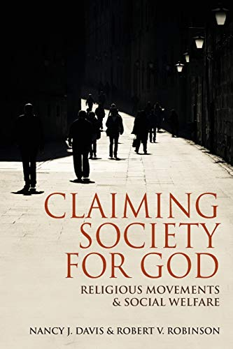 9780253002389: Claiming Society for God: Religious Movements and Social Welfare in Egypt, Israel, Italy, and the United States