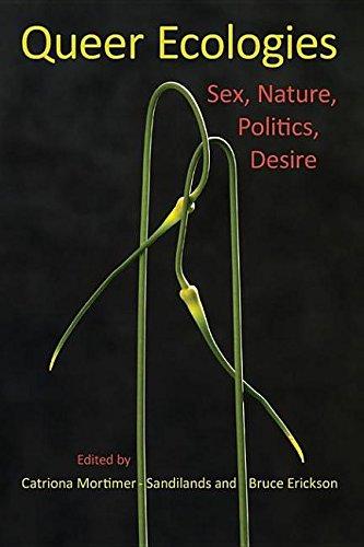 9780253004741: Queer Ecologies: Sex, Nature, Politics, Desire