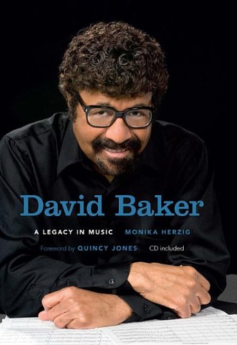 9780253005243: David Baker: A Legacy in Music