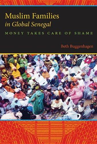 9780253005359: Muslim Families in Global Senegal: Money Takes Care of Shame