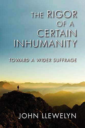 9780253005793: The Rigor of a Certain Inhumanity: Toward a Wider Suffrage