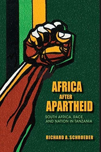 9780253006004: Africa after Apartheid: South Africa, Race, and Nation in Tanzania