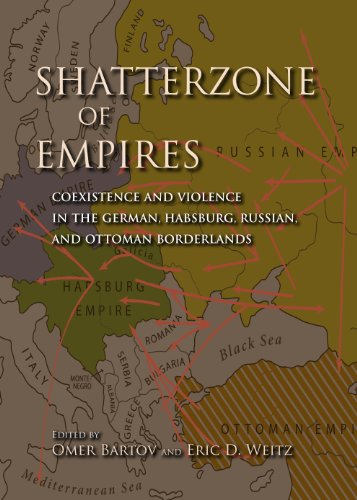 9780253006318: Shatterzone of Empires: Coexistence and Violence in the German, Habsburg, Russian, and Ottoman Borderlands