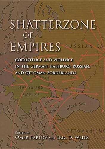 9780253006394: Shatterzone of Empires: Coexistence and Violence in the German, Habsburg, Russian, and Ottoman Borderlands